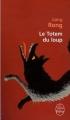 Couverture Le totem du loup / Le dernier loup Editions Le Livre de Poche 2009