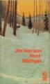 Couverture Nord-Michigan Editions 10/18 (Domaine étranger) 1991