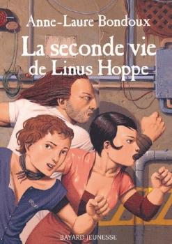 Couverture La Seconde Vie de Linus Hoppe