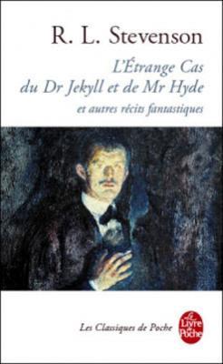Couverture Le cas étrange du dr. Jekyll et mr. Hyde et autres contes / L'étrange cas du dr Jekyll et mr Hyde et autres récits fantastiques