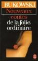 Couverture Nouveaux contes de la folie ordinaire Editions Le Livre de Poche 1988