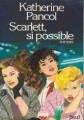 Couverture Scarlett, si possible Editions Seuil (Cadre rouge) 1985