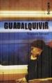 Couverture Guadalquivir Editions Gallimard  (Scripto) 2009