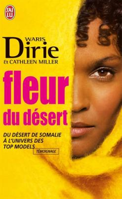 Couverture Fleur du désert : Du désert de Somalie à l'univers des top-models