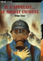 Couverture Il s'appelait... le soldat inconnu Editions Folio  (Junior) 2004