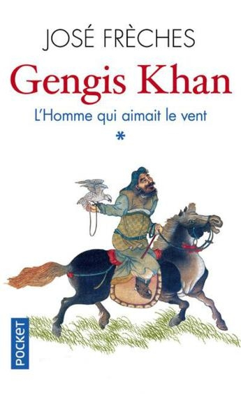 Couverture Gengis Khan, tome 1 : L'homme qui aimait le vent