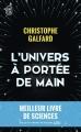 Couverture L'Univers à portée de main Editions J'ai Lu (Document) 2016