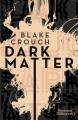 Couverture Dark Matter Editions J'ai Lu (Nouveaux Millénaires) 2017