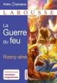 Couverture La guerre du feu Editions Larousse (Petits classiques) 2016