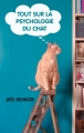 Couverture Tout sur la psychologie du chat Editions France Loisirs 2016