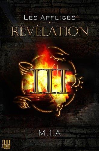 Couverture Les affligés, tome 3 : Révélation