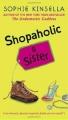 Couverture L'Accro du shopping, tome 4 : L'Accro du shopping a une soeur Editions Dell Publishing (Fiction) 2006