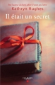 Couverture Il était un secret Editions Calmann-Lévy 2017