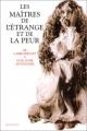 Couverture Les maîtres de l'étrange et de la peur Editions Robert Laffont (Bouquins) 2000