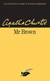 Couverture Mr Brown / Mr. Brown / Monsieur Brown Editions du Masque 2015