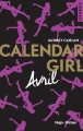 Couverture Calendar girl, tome 04 : Avril Editions Hugo & Cie (New Romance) 2017