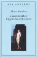 Couverture L'insoutenable légèreté de l'être Editions Adelphi 1989