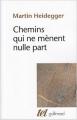 Couverture Chemins qui ne mènent nulle part Editions Gallimard  (Tel) 1962