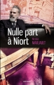 Couverture Nulle part à Niort Editions La geste 2016