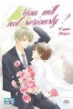 Couverture You will not seriously ? Editions IDP (Boy's love) 2012