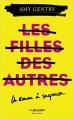 Couverture Les filles des autres Editions Robert Laffont (La bête noire) 2017