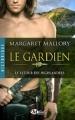 Couverture Le retour des highlanders, tome 1 : Le gardien Editions Milady (Romance - Historique) 2016