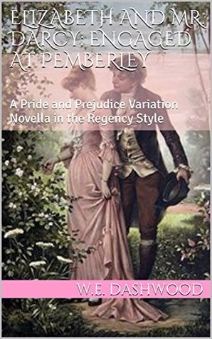 Couverture Elizabeth and Mr. Darcy: Engaged at Pemberley