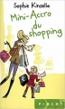 Couverture L'Accro du shopping, tome 6 : Mini-accro du shopping Editions France Loisirs (Piment) 2012