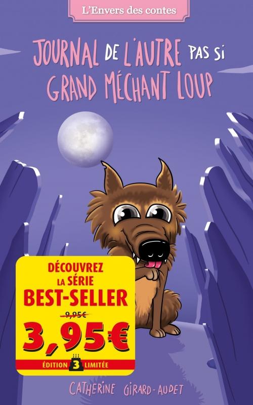 Couverture L'envers des contes de fées, tome 4 : Aveux de l'autre (PAS SI) Grand Méchant Loup