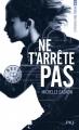 Couverture Expérience Noa Torson, tome 1 : Ne t'arrête pas Editions Pocket (Jeunesse - Best seller) 2017