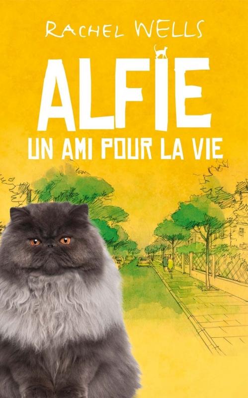 Couverture Alfie : Un ami pour la vie