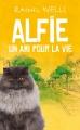 Couverture Alfie : Un ami pour la vie Editions France Loisirs 2017