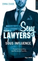 Couverture Sexy Lawyers, tome 2 : Sous influence Editions Hugo & Cie 2017