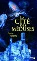 Couverture La cité des méduses Editions Presses de la cité 2017