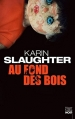 Couverture Au fond des bois Editions HarperCollins (Noir) 2017