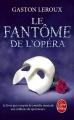 Couverture Le fantôme de l'opéra Editions Le Livre de Poche 2016