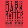 Couverture Dark Matter Editions Random House 2016