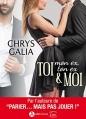 Couverture TOI (mon ex, ton ex) & MOI Editions Addictives (Luv) 2016