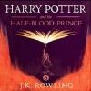 Couverture Harry Potter, tome 6 : Harry Potter et le prince de sang-mêlé Editions Pottermore Limited 2015
