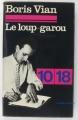 Couverture Le loup-garou et autres nouvelles Editions 10/18 1977