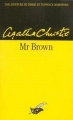 Couverture Mr Brown / Mr. Brown / Monsieur Brown Editions du Masque 1991