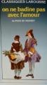 Couverture On ne badine pas avec l'amour Editions Larousse (Classiques) 1971