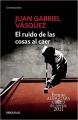 Couverture Le bruit des choses qui tombent Editions Alfaguara 2011