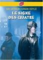 Couverture Sherlock Holmes, tome 2 : Le signe des quatre / Le signe des 4 Editions Le Livre de Poche (Jeunesse - Policier) 2005
