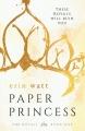 Couverture Les héritiers, tome 1 : La princesse de papier Editions Everafter Romance 2016