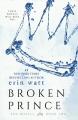 Couverture Les héritiers, tome 2 : Le prince brisé Editions Everafter Romance 2016