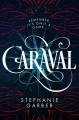 Couverture Caraval Editions Hodder & Stoughton 2017
