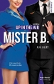 Couverture En l'air / Up in the air, tome 4 : Mister B Editions Hugo & cie (Blanche - New romance) 2017