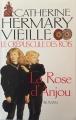 Couverture Le Crépuscule des rois, tome 1 : La Rose d'Anjou Editions Le Grand Livre du Mois 2002