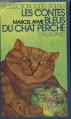 Couverture Les contes bleus du chat perché Editions Gallimard  (1000 soleils) 1975